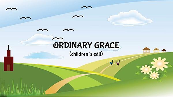 Ordinary Grace - Children's Edit
